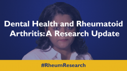 Dental Health and Rheumatoid Arthritis: A Research Update