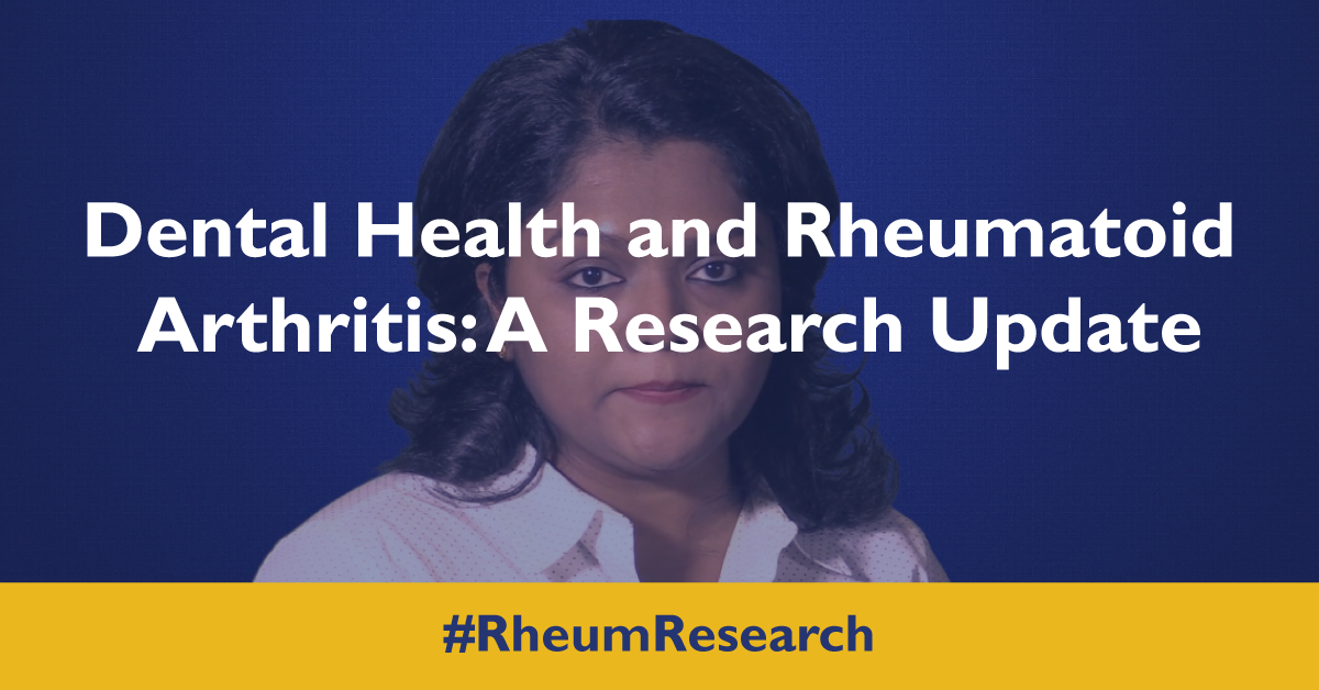 Dental Health and Rheumatoid Arthritis: A Research Update