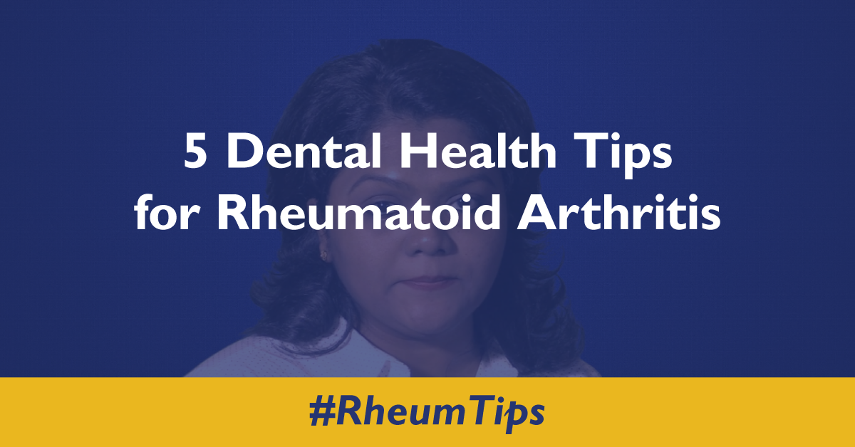 Dental Tips For The Rheumatoid Arthritis Patient