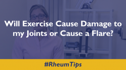 Will Exercise Cause Damage to My Joints or Cause a Flare?