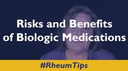 Risks and Benefits of Biologic Medications
