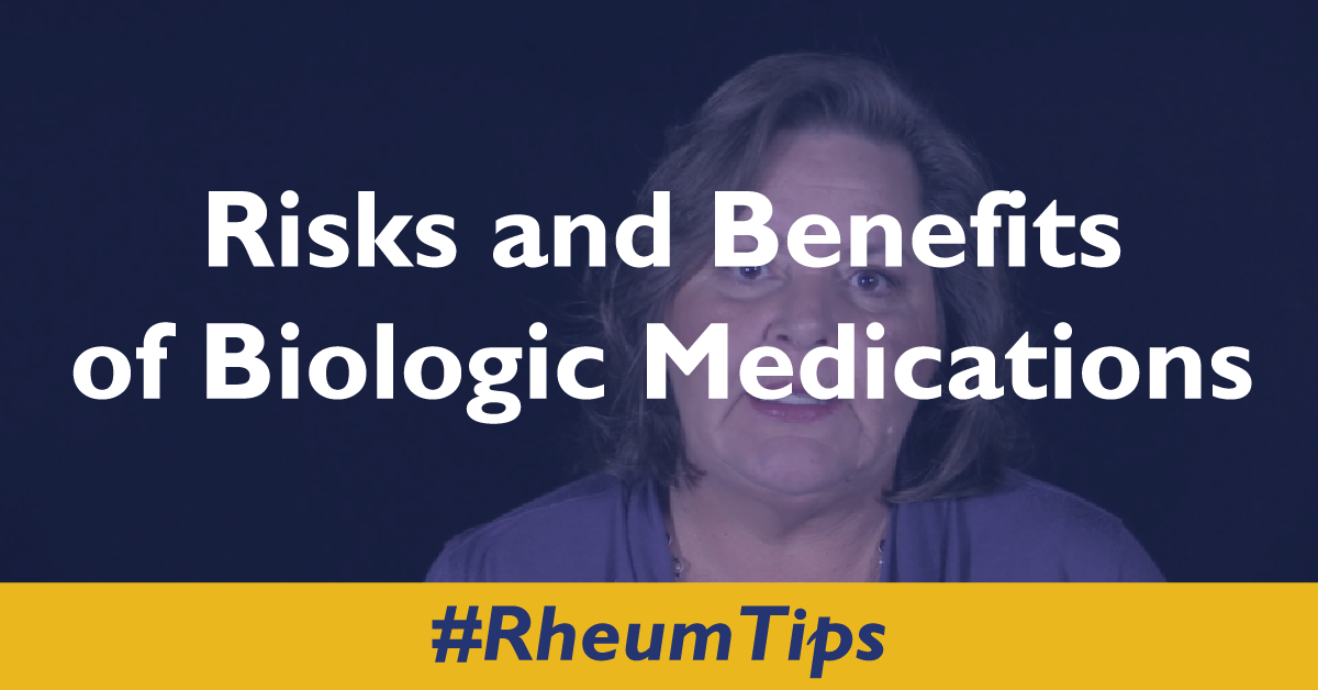 Risks and Benefits of Biologic Medications