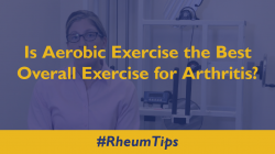 Is aerobic exercise the best overall exercise for Arthritis?