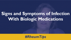 Signs and Symptoms of Infection with Biologic Medications