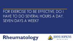 For Exercise to Be Effective, Do I Have to Do Several Hours a Day, Seven Days a Week?