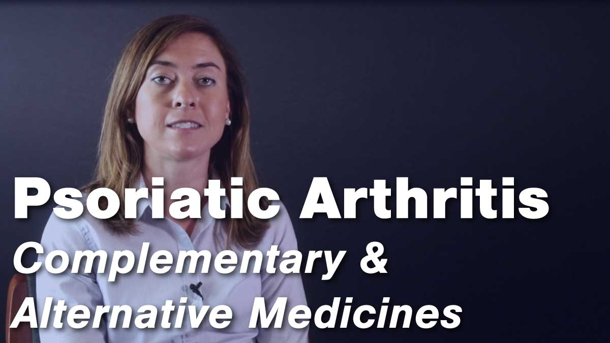 Complementary & Alternative Medicines for Psoriatic Arthritis